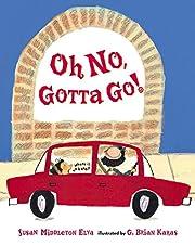 Oh No, Gotta Go! (Spanish Edition) de Susan…