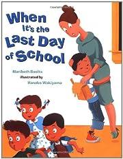 When It's the Last Day Of School av…