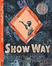 Show Way av Jacqueline Woodson