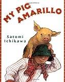 My Pig Amarillo av Satomi Ichikawa