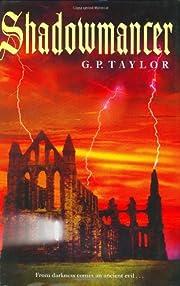 Shadowmancer – tekijä: G. P. Taylor