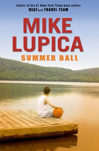 Summer Ball by Lupica