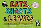 Eats, Shoots & Leaves: Why, Commas Really Do…