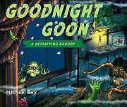 Goodnight Goon: a Petrifying Parody por…
