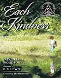 Each kindness / Jacqueline Woodson ; illustrated by E.B. Lewis