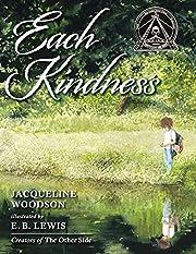 Each Kindness (Jane Addams Award Book…
