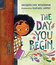 The Day You Begin av Jacqueline Woodson