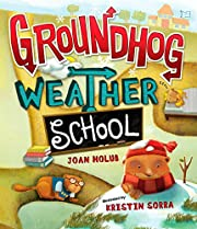 Groundhog Weather School av Joan Holub