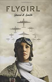 Flygirl de Sherri L. Smith
