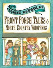 Tomie dePaola's Front Porch Tales and North…