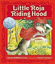 Little Roja Riding Hood (Ala Notable…