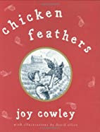 Chicken Feathers by Joy Cowley