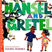 Hansel and Gretel de Rachel Isadora