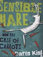 Sensible Hare and the Case of Carrots by…