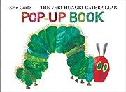The Very Hungry Caterpillar Pop-Up Book av…