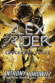 Crocodile Tears: An Alex Rider Novel af…