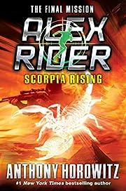 Scorpia Rising: An Alex Rider Misson (An…
