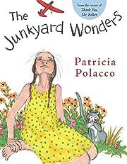 Junkyard Wonders por Patricia Polacco