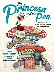 La Princesa and the Pea af Susan Middleton…
