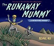 Runaway Mummy: A Petrifying Parody af…