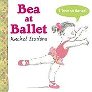 Bea at Ballet af Rachel Isadora
