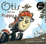 Otis and the Puppy de Loren Long