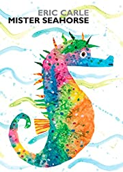 Mister Seahorse: board book (World of Eric…