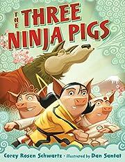 The Three Ninja Pigs por Corey Rosen…