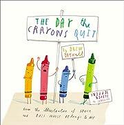 The Day the Crayons Quit de Drew Daywalt