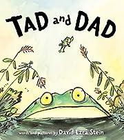 Tad and Dad av David Ezra Stein