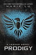 Prodigy: A Legend Novel by Marie Lu