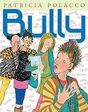 Bully – tekijä: Patricia Polacco