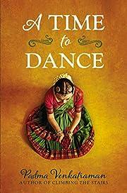 A Time to Dance von Padma Venkatraman