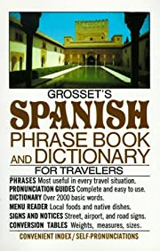 Grosset's Spanish Phrase Book and Dictionary…