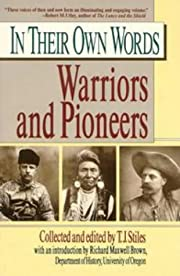 In their own words 2: warriors and pioneers…