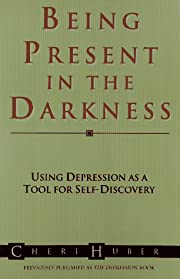 Being Present in the Darkness: Using…