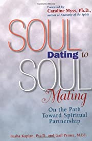 Soul Dating to Soul Mating: On the Path…