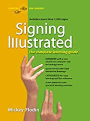 Signing Illustrated: The Complete Learning…