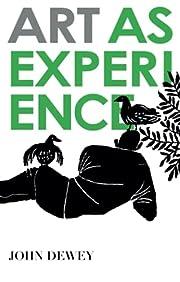 Art as Experience de John Dewey