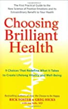 Choosing Brilliant Health: 9 Choices That…
