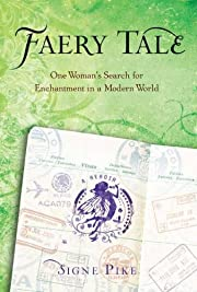 Faery Tale: One Woman's Search for…