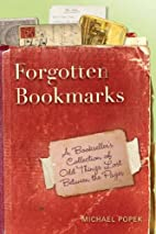 Forgotten Bookmarks: A Bookseller's…