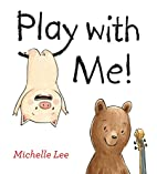 Play with Me! by Michelle Lee