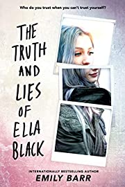 The Truth and Lies of Ella Black –…