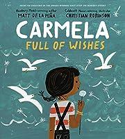 Carmela Full of Wishes – tekijä: Matt de…