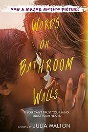 Words on Bathroom Walls par Julia Walton