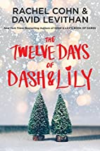 The Twelve Days of Dash & Lily by Rachel…