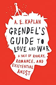 Grendel's guide to love and war por A. E.…