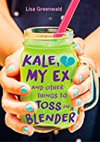 Kale, My Ex, and Other Things to Toss in a…