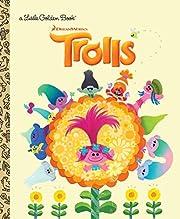 Trolls Little Golden Book (DreamWorks…